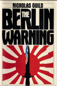 The Berlin Warning
