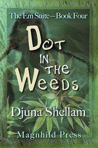 Dot in the Weeds
