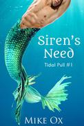 Tidal Pull #1: Siren's Need (First Time Gay Reluctant BDSM)