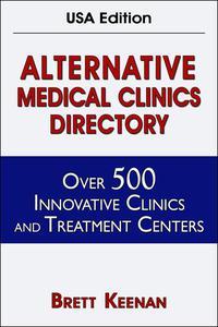 Alternative Medical Clinics Directory USA Edition