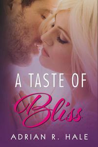 A Taste of Bliss