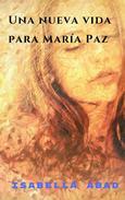 Una vida nueva para María Paz