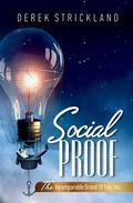 Social Proof: The Incomparable Brand Of You, Inc.
