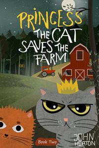 Princess the Cat Saves the Farm