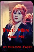 Two Men And Me: Four Erotic Threesome Stories