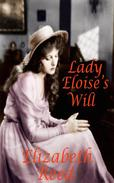 Lady Eloise's Will