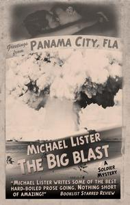 "The Big Blast  a Jimmy ""Soldier"" Riley Noir Novel #5"