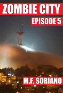 Zombie City: Episode 5