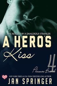 A Hero's Kiss
