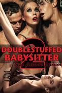 Double Stuffed Babysitter 2: Best Friends Forever