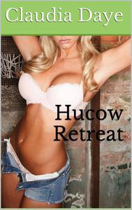 Hucow Retreat