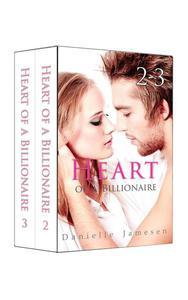 Heart of a Billionaire 2-3 Boxed Set