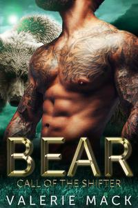 Bear: Call of the Shifter