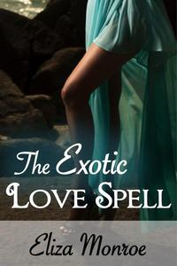 The Exotic Love Spell