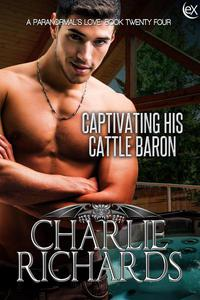 Captivating his Cattle Baron