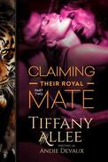 Claiming Their Royal Mate: Part Two