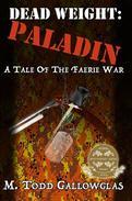 DEAD WEIGHT: Paladin