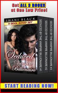 Seduced by the Vampire Billionaire 3-Book Boxed Set Bundle