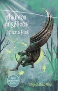 Asuntos angélicos 1. Alerta Pink (Serie paranormal juvenil)