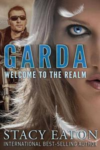 Garda Welcome to the Realm