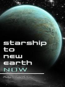 Starship To New Earth Now