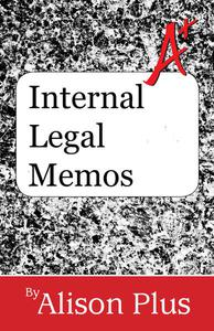 Internal Legal Memos