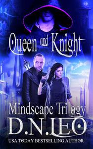 Queen and Knight - Mindscape Trilogy