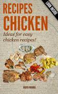 CHICKEN RECIPES - Ideas for easy chicken recipes!?