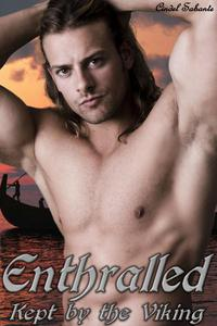 Enthralled - Kept by the Viking