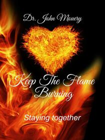 Keep The Flame Burning