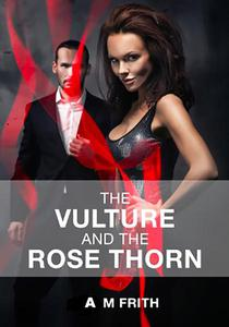 The Vulture and The Rose Thorn