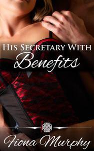 His Secretary with Benefits