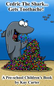 Cedric The Shark Get's Toothache