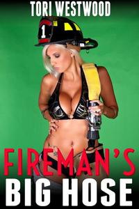 Fireman's Big Hose (Older Younger Age Gap Age Difference Brat Punished Erotica)