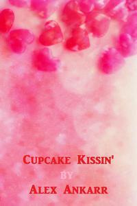 Cupcake Kissin'