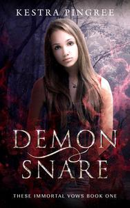 Demon Snare (These Immortal Vows Book 1)