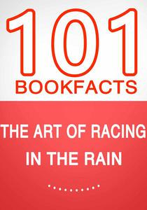 The Art of Racing in the Rain - 101 Amazing Facts You Didn't Know