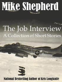 The Job Interview: A Collection of Short Stories