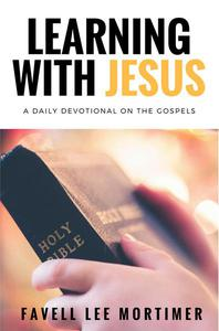 Learning With Jesus -  365 Days With Jesus