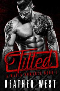 Tilted (Book 1)