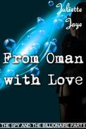 From Oman with Love (The Spy and the Billionaire Part 2) (A Romance Spy Thriller)