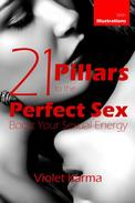 21 Pillars to the Perfect Sex