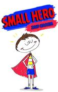Small Hero: Adventures Small Hero (The first issue)