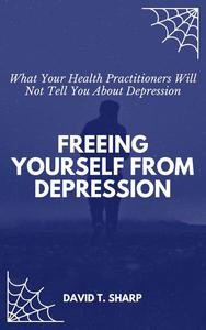 Freeing Yourself From Depression