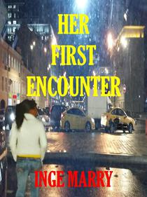 Her First Encounter