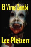 El Virus Zombi