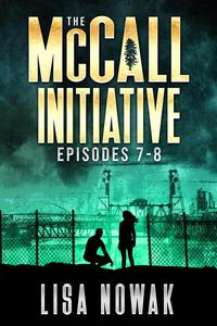The McCall Initiative Episodes 7-8