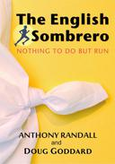 The English Sombrero (Nothing to do but Run)
