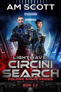 Lightwave: Circini Search