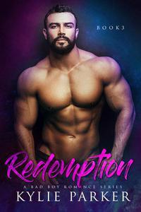 Redemption : A Bad Boy Romance